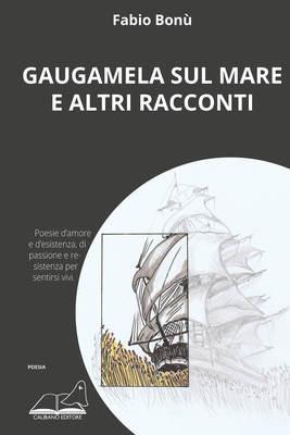 Gaugamela sul mare e altri racconti-image