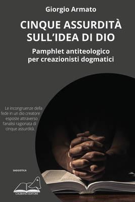 Cinque assurdità sull'idea di Dio-image